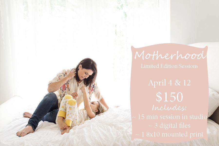 Motherhood Mini Spring  Sessions